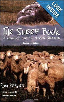 Sheep Book: Handbook For The Modern Shepherd, Revised & Updated: Ronald B. Parker, Garrison Keillor: 9780804010320: Amazon.com: Books