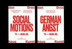 Kunsthaus Dresden: Social Motions / Demotape / German Angst - Fonts In Use Book Design, Layout Design, Print Design, Graphic Design, Invitation Flyer, Invitations, Invite, Typography Poster, Identity Design