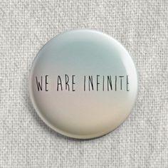 Boton We Are Infinite