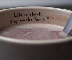 adorable! Need this quote beside my coffee maker. Or sharpie it on the outside of a mug