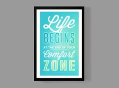"""""""Life begins at the end of your comfort zone"""" - Neale Donald Walsch  An original high quality graphic poster print on premium card stock - Size is 11 x 17 inches. Make a statement with this classic quote/graphic poster print to motivate & inspire! The perfect gift for the traveler, world-chan..."""