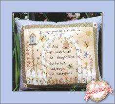 """Flutterby Pillow Pattern: """"In my garden, sit with me.  And we'll watch all the drangonflies, fluttergys, ladybugs, and honeybees."""" reads this garden-themed pillow!  Pillow finishes to 11"""" x 14"""".  Pattern includes all instructions for hand embroidery and fabric tinting using crayons.  Add the .005 Brown Micron pen below to mark your stitch lines."""