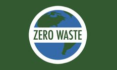 Zero Waste is an extreme, but necessary global movement to stop global warming.