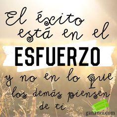 ❝ El éxito está en el esfuerzo y no en lo que... #BuenosDias #FelizViernes ❞ ↪ Vía: proZesa