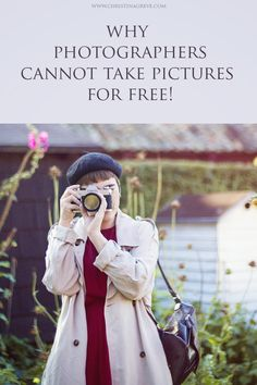 Why Photographers cannot take Pictures for free. By Christina Greve