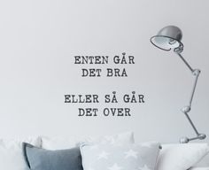 no - Wallsticker - Det går bra Book Quotes, Me Quotes, Qoutes, Love Hurts, Quotes For Students, Wise Words, Texts, Books To Read, Inspirational Quotes