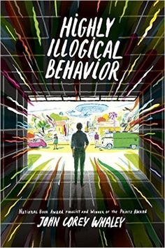 Amazon.com: Highly Illogical Behavior (9780525428183): John Corey Whaley: Books
