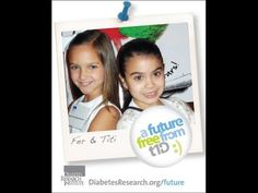 A Future Free from T1D - Fer & Titi (+playlist)  Fer and Titi are little girls with big personalities and an even bigger message for everyone. Check out what a Future Free from T1D would mean for them and millions of children around the world.