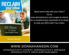 Download my book RECLAIM Your Inbox for free.