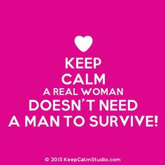 Keep calm real women You Are Strong, Strong Women, Keep Calm Quotes, Me Quotes, Meaningful Quotes, Inspirational Quotes, We Run The World, Reflection Quotes, Fabulous Quotes