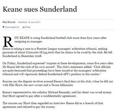 Roy Keane is suing Sunderland football club. (Times.)