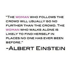 don't follow the crowd by Albert Einstein