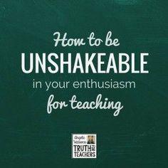 classroom management part passion enthusiasm love