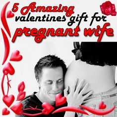 30 Valentines Gift For Pregnant Wife Ideas Gifts For Pregnant Wife Pregnant Wife Pregnant