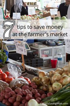 How to Save Money at the Farmers market. Here are 7 easy and simply tips to getting more for your money at your local farmers market. Moola Saving Mom, Money Saving Tips, Farmers Market, Cool Things To Buy, Marketing, Easy, Tips For Saving Money, Cool Stuff To Buy, Farmers Market Display