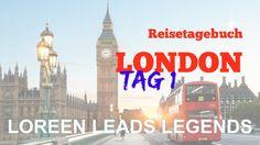 London Reisetagebuch Loreen Leads Legends