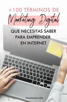 165 Términos De Marketing Digital Imprescindibles Para Comenzar Un Negocio por Internet - Ninja Mami