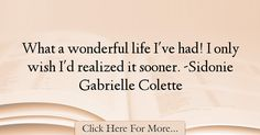 Sidonie Gabrielle Colette Quotes About Life - 42023