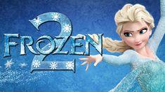 Frozen 2 Officially Announced YASS!