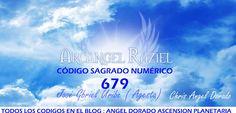 ANGEL DORADO ASCENSION JUNTOS A LA MADRE TIERRA GAIA: ARCÁNGEL RAZIEL. CÓDIGO SAGRADO NUMÉRICO 679