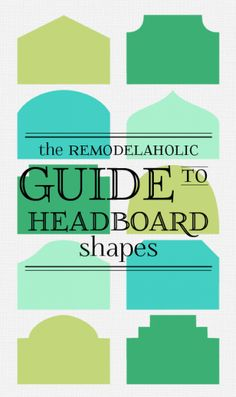 The Remodelaholic Guide to Headboard Shapes -- almost 100 headboards organized by shape Headboard Shapes, Headboard Designs, Wood Headboard, Headboard Ideas, Furniture Projects, Home Projects, Diy Furniture, Headboards For Beds, New Wall