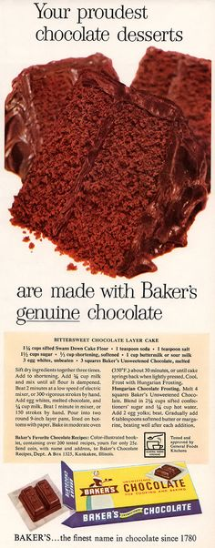 Bittersweet Chocolate Layer Cake Vintage ad from bakers chocolate. Bakers Chocolate, Chocolate Day, Chocolate Powder, Chocolate Lovers, Vegan Chocolate, Chocolate Desserts, Retro Recipes, Old Recipes, Cookbook Recipes
