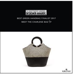 """Kate Chan's """"Charlene"""" bag is a finalist for the 2017 Independent Handbag Designer Awards. For Best Handbag Fan Favorite, please go and vote. Such a honor for Kate Chan to be selected."""