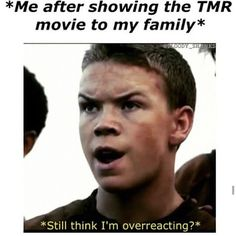 Just wait til the Death Cure comes out; only then will they understand my pain