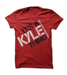 KYLE THING! YOU WOULDNT UNDERSTAND