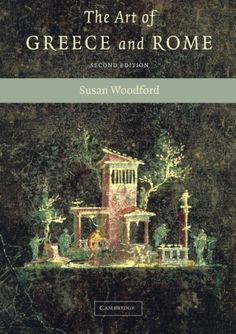 The Art of Greece and Rome by Susan Woodford http://www.amazon.com/dp/0521540372/ref=cm_sw_r_pi_dp_RslXwb06VHN3J