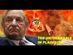 MY MOST IMPORTANT VIDEO! OBAMA, CLINTONS, SOROS! UNTHINKABLE IN PLAIN SITE! (PIZZAGATE WIKILEAKS) - YouTube