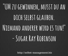Glaub an dich! http://selbst-management.biz