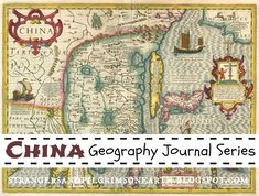 Strangers & Pilgrims on Earth: Quick Study on China ~ Geography Journal Series