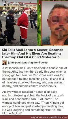 Ho, ho, ho, motherfµcker!