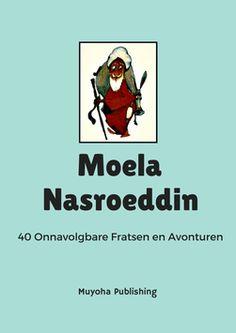 Volgens velen is Moela Nasroeddin de meest wijze dwaas die ooit heeft bestaan. In zijn verhaalde avonturen dolt hij met de intellectuelen, vermaakt hij de gewone man, haalt hij winst uit verlies en verliest hij wanneer hij wint. Maar behalve grappig en gewiekst, houdt hij ons ook een spiegel voor, een spiegel waarin wij onszelf kunnen zien. Downloaden via: http://muyoha.weebly.com/e-boeken.html