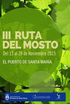 III Ruta del Mosto. Del 13 al 29 de noviembre en El Puerto de Santa María.