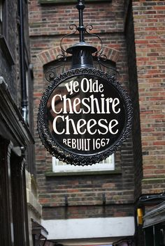 Ye Old Cheshire Cheese ....best cheese in the World