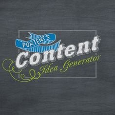 THIS IS AMAZING. Never struggle with writing a headline or brainstorming a content topic again! | Content Idea Generator - Portent