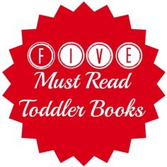 Five Must Read Toddler Books
