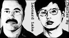 Keller On The Loose: Serial Killers: Leonard Lake and Charles Ng #serialkillers #truecrime  http://robertkeller.blogspot.com/2015/01/serial-killers-leonard-lake-and-charles.html