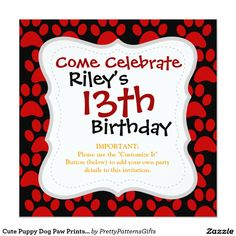 Shop Cute Puppy Dog Paw Prints Red Black Invitation created by PrettyPatternsGifts. Teen Birthday Invitations, Personalized Birthday Invitations, Custom Birthday Invitations, Dog Lover Gifts, Dog Gifts, Paw Print Cakes, Cute Puppies, Dogs And Puppies, Pet Paws