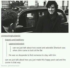 Sherlock wanting a flat mate badly. Tumblr