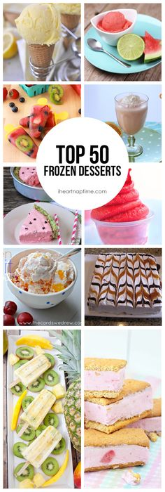 Top 50 Frozen Desserts on iheartnaptime.com