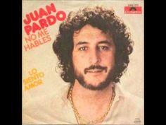 Juan Pardo No Me Halbes (+playlist)