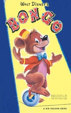 1947;Disney's Bongo the circus bear!! I watched this over and over when I was younger!!