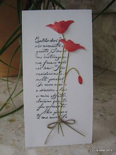 I love the idea of this card. The writing can be computer-generated quite easily.  Flowers (or anything else) can be purchased, created, or stamped on the card. I am so making this one. :)
