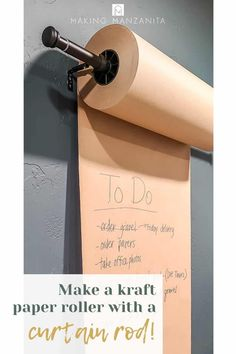 Don't you love the looks for our Kraft paper dispenser? Get all the details about how to make your own. All you need is a curtain rod! #curtainrod #Kraft #paper Wall Decor Crafts, Diy Home Crafts, All You Need Is, Office Wall Organization, Black Curtain Rods, Paper Roll Holders, Butcher Paper, Wall Anchors, Recycled Wood