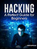 Free Kindle Book -  [Computers & Technology][Free] Hacking: The Perfect Hacking Guide for Beginners (Hacking Book 2)