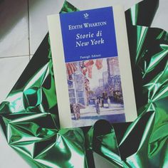 #LibroDelGiorno  Edith Wharton   In #StorieDiNewYork amori e conflitti per la città dell'anima   @PassigliEditori