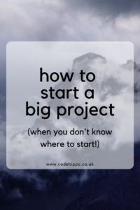 I have a confession to make. I am a massive procrastinator. Especially when it comes to starting a big project. So here's what I've learnt on how to start! Learn To Code, College Hacks, Big Project, Software Development, Get Started, Declutter, Organize, Coding, How To Get